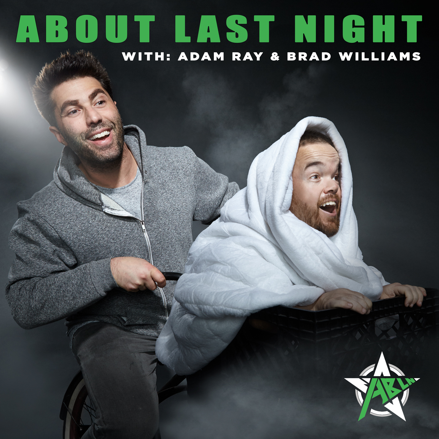 "All Things Brad Williams & Adam Ray: Stand Up & Live ""About Last Night"" Podcast"
